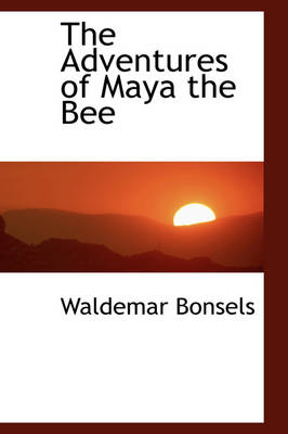 The Adventures of Maya the Bee