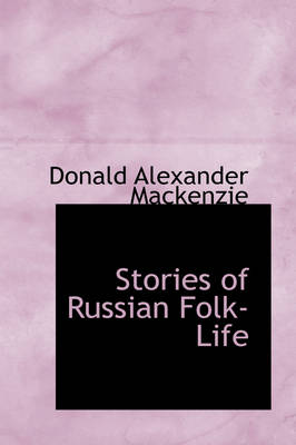 Stories of Russian Folk-Life