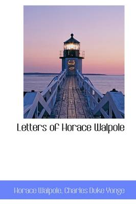 Letters of Horace Walpole