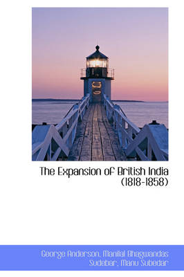 The Expansion of British India (1818-1858)