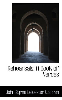 Rehearsals: A Book of Verses