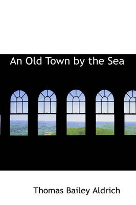 An Old Town by the Sea