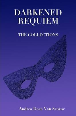 Darkened Requiem - the Collections