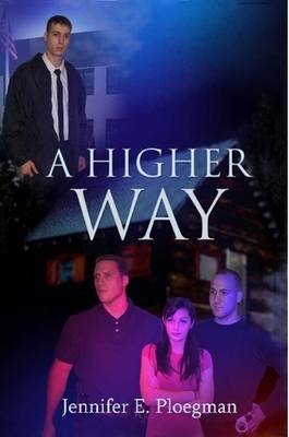 A Higher Way