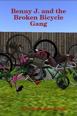 Benny J. and the Broken Bicycle Gang