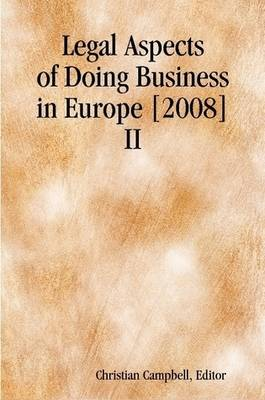 Legal Aspects of Doing Business in Europe [2008] II