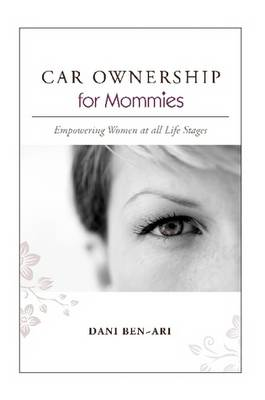 CAR OWNERSHIP for Mommies