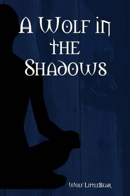A Wolf in the Shadows