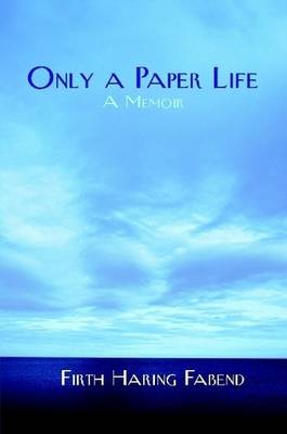 Only a Paper Life