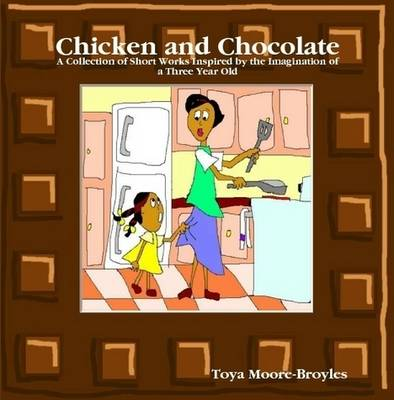 Chicken and Chocolate