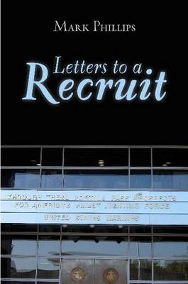 Letters to a Recruit