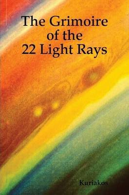 The Grimoire of the 22 Light Rays