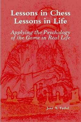 Lessons in Chess, Lessons in Life