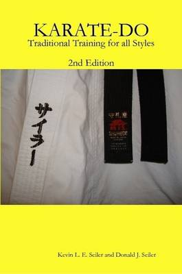 KARATE-DO: Traditional Training for All Styles, 2Ed.