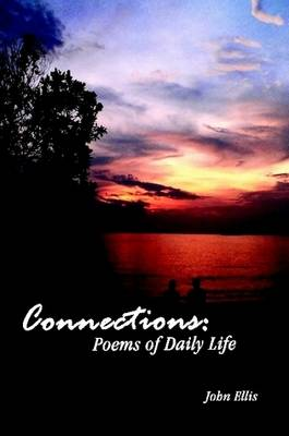 Connections: Poems of Daily Life