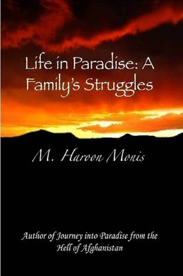 Life in Paradise: A Family's Struggles