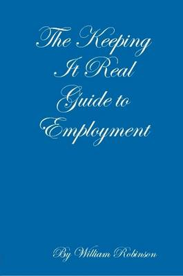 The Keeping It Real Guide to Employment