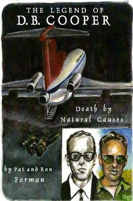 Legend of D. B. Cooper - Death by Natural Causes