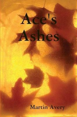 Ace's Ashes