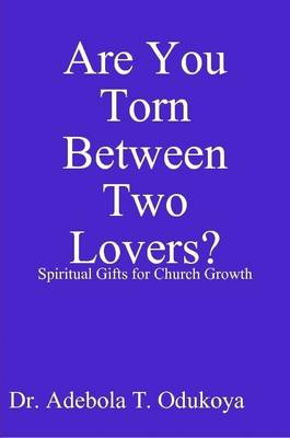 Are You Torn Between 2 Lovers?