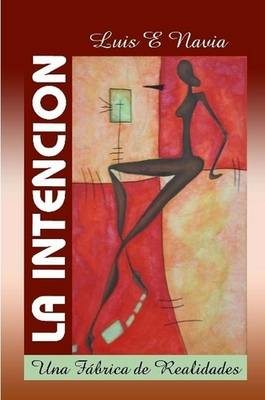 La Intencion (softcover)