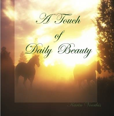 A Touch of Daily Beauty