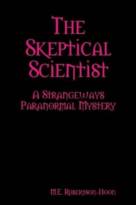The Skeptical Scientist