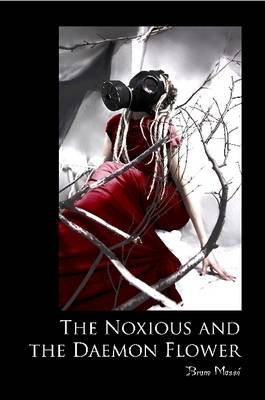 The Noxious and the Daemon Flower