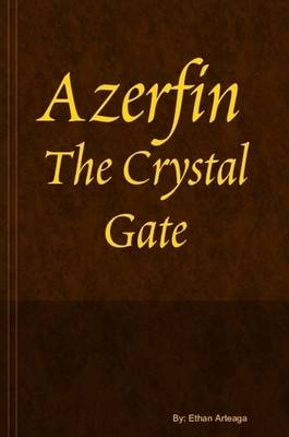 Azerfin and The Crystal Gate