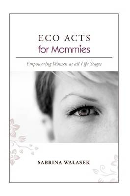 ECO ACTS for Mommies