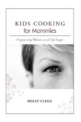 KIDS COOKING for Mommies