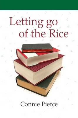 Letting Go of the Rice