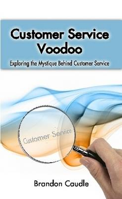Customer Service Voodoo