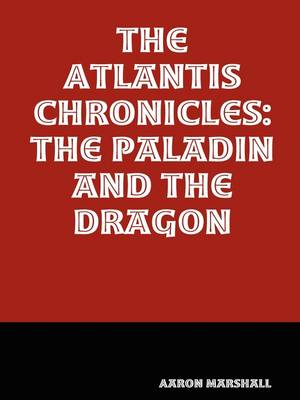 The Paladin and the Dragon