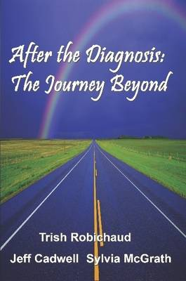 After The Diagnosis: The Journey Beyond