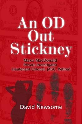 An OD Out Stickney:Maxx MacDonald, Private Investigator, Lieutenant Colonel, JAGC, Retired