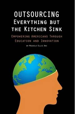 Outsourcing Everything But The Kitchen Sink