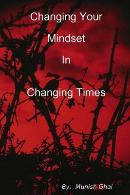 Changing Your Mindset In Changing Times