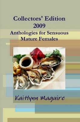 Collectors' Edition 2009 - Anthologies for Sensuous Mature Females