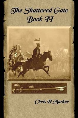 The Shattered Gate: Book II