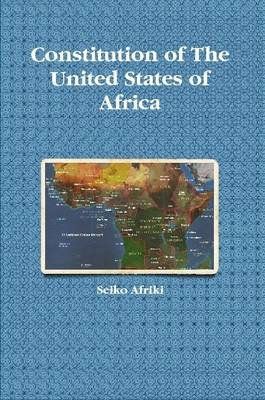 Constitution of The United States of Africa