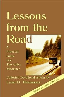 Lessons from the Road - A Practical Guide for the Active Missioner