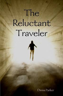 The Reluctant Travler