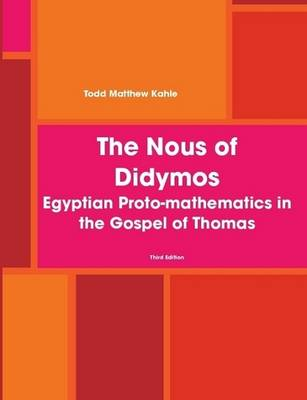 The Nous of Didymos: Third Edition