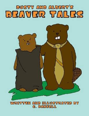 Dusty and Albert's Beaver Tales