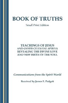 BOOK OF TRUTHS - Small Print Edition