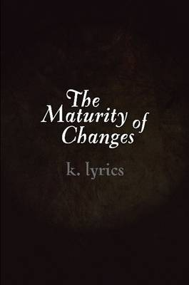 The Maturity of Changes