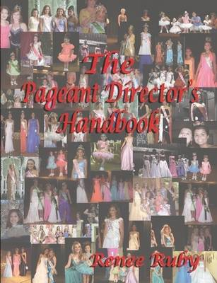 The Pageant Director's Handbook