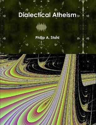 Dialectical Atheism