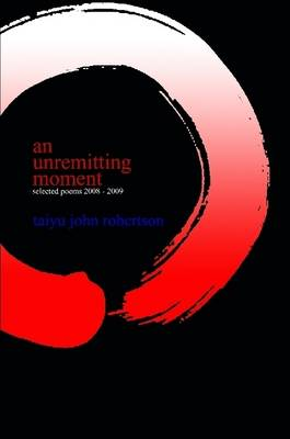 an Unremitting Moment